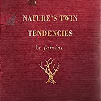 Nature's Twin Tendencies