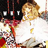 WHY(初回生産限定盤)(DVD付)