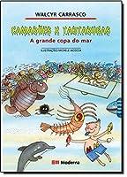 Camarões X Tartarugas. A Grande Copa do Mar