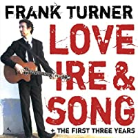 Love Ire and Song/the First Three Years