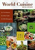 World Cuisine―英語で楽しむ世界の食文化