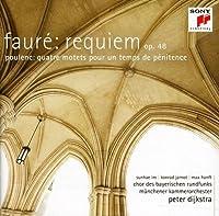 Faur茅: Requiem op. 48 / Poulenc: Quatre motets pour un temps de p茅nitence (2011-09-06)