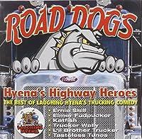 Road Dogs: Hyena's Highway Heroes
