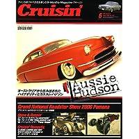 Cruisin' (クルージン) 2006年 06月号 [雑誌]