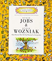 Steve Jobs & Steve Wozniak: Geek Heroes Who Put the Personal in Computers (Getting to Know the World's Greatest Inventors & Scientists) by Mike Venezia(2010-09-01)