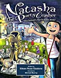 Natasha The Party Crasher: The School's Out Summer Bash (English Edition)