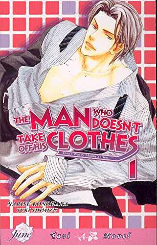 The Man Who Doesn't Take Off His Clothes 1