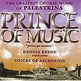 Prince of Music: Music of Palestrina