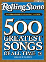 Rolling Stone Easy Piano Sheet Music Classics: 34 Selections from the 500 Greatest Songs of All Time: Easy Piano (Rolling Stone(r) Easy Piano Sheet Music Classics)