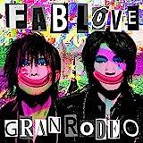 GRANRODEO 8th Album「FAB LOVE」 (通常盤)