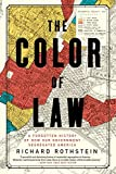 The Color of Law: A Forgotten History of How Our Government Segregated America 画像