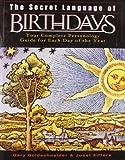 The Secret Language of Birthdays: Your Complete...