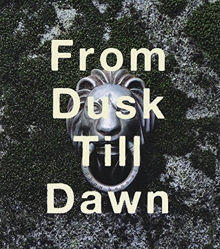 From Dusk Till Dawnの詳細を見る