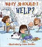 Why Should I Help? (Why Should I? Books)