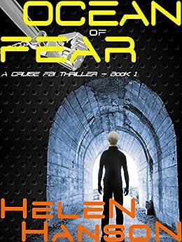 OCEAN OF FEAR: A Cruise FBI Thriller (The Cruise FBI Thriller Series Book 1) by [Hanson, Helen]
