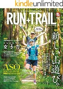 RUN+TRAIL (ラントレイル) Vol.31 2018年 7月号 [雑誌]