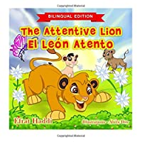 The Attentive Lion / El Leon Atento (Picture Books for Kids)