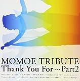山口百恵トリビュート Thank You For・・・part2
