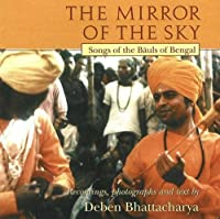 Mirror of the Sky CD: Songs of the Bauls of Bengal