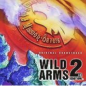 ワイルドアームズ セカンドイグニッション ― オリジナル・サウンドトラック