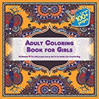 Adult Coloring Book for Girls 100 Mandalas - The reality is people mess up. Don't let one mistake ruin a beautiful thing.