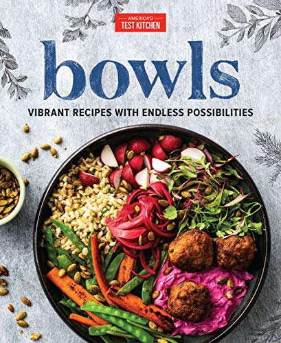 Bowls: Vibrant Recipes with Endless Possibilities (English Edition)