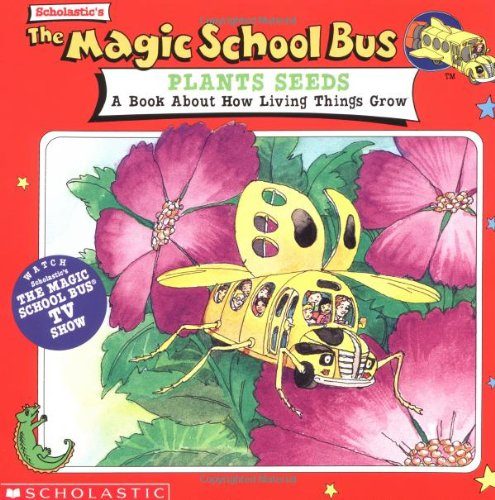 The Magic School Bus Plants Seeds: A Book About How Living Things Growの詳細を見る