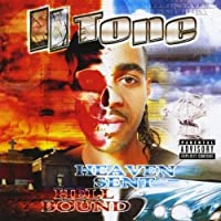 Heaven Sent Hell Bound by II Tone