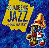SQUARE ENIX JAZZ -FINAL FANTASY-/ゲーム ミュージック