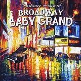 Broadway Baby Grand