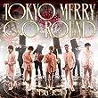 「TOKYO MERRY GO ROUND(通常盤)」