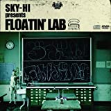 SKY-HI presents FLOATIN'LAB