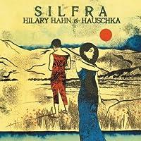 Silfra by Hilary Hahn (2012-05-22)
