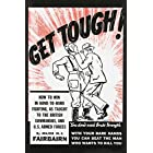 Get Tough!: How to Win in Hand-To-Hand Fighting