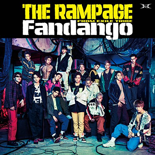 Fandango-THE RAMPAGE from EXILE TRIBE