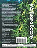 Marijuana Botany: An Advanced Study: The Propagation and Breeding of Distinctive Cannabis 画像