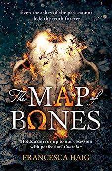 The Map of Bones (Fire Sermon, Book 2) by [Haig, Francesca]