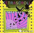 TETRASCROLL-テトラスクロール-(在庫あり。)