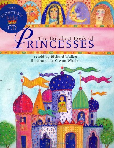 The Barefoot Book Of Princesses (Barefoot Books)