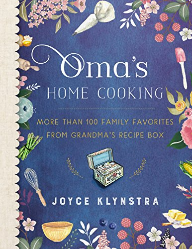 Grandma's Home Cooking: More Than 100 Family Favorites from Grandma's Recipe Box