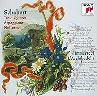 シューベルト:ピアノ五重奏曲「ます」&アルペジオーネ・ソナタ(期間生産限定盤)