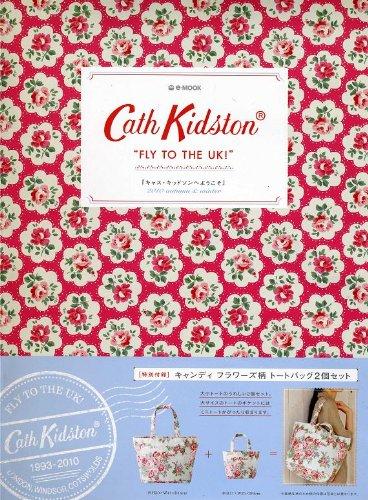 "Cath Kidston ""FLY TO THE UK!"" 『キャス・キッドソンへようこそ』 2010 autumn&winter (e-MOOK)の詳細を見る"