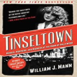 Tinseltown: Murder, Morphine, and Madness at th...