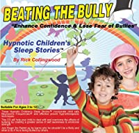 Children's Hypnotic Sleep Stories: Beating the Bul