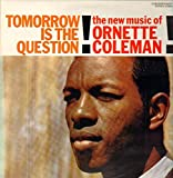 Tomorrow Is the Question [12 inch Analog]