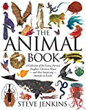The Animal Book: A Collection of the Fastest, Fiercest, Toughest, Cleverest, Shyest—and Most Surprising—Animals on Earth (Boston Globe-Horn Book Honors (Awards))