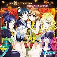 MY舞☆TONIGHT/MIRACLE WAVE (特典なし)