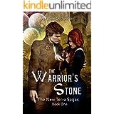 The Warrior's Stone: An Epic Sci-fi/Fantasy Series (The New Terra Sagas Book 1)