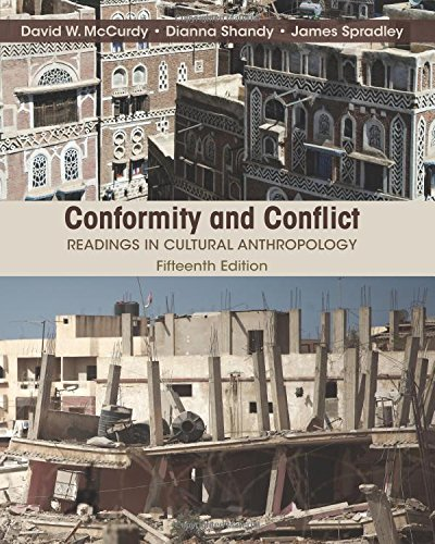 Download Conformity and Conflict: Readings in Cultural Anthropology (15th Edition) 0205990797