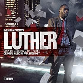 Luther (Soundtrack from the Television Series) [Idris Elba Presents Songs and Score from Series 1, 2 and 3]